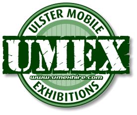 ULSTER MOBILE EXHIBITIONS www.umexhire.com www.umexhire.com